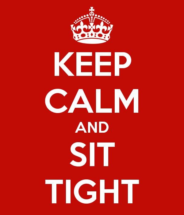keep-calm-and-sit-tight-9